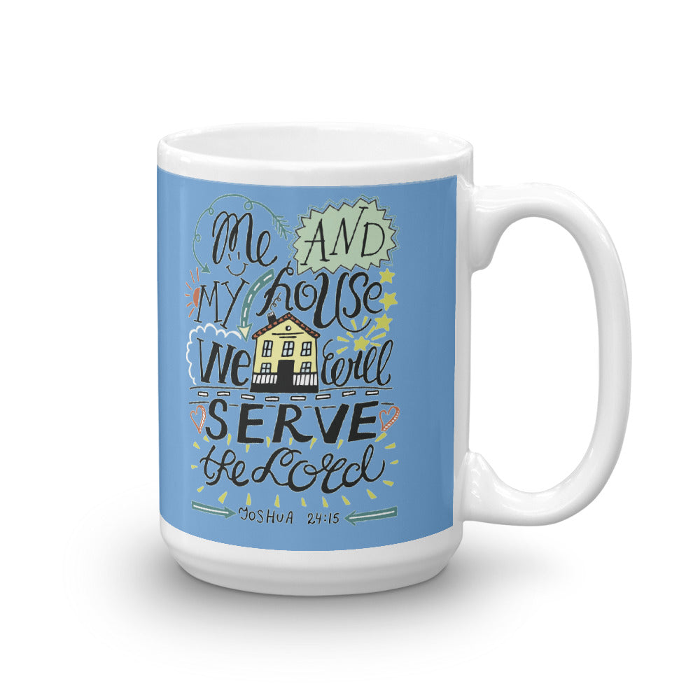 Me and My House - Glossy Premium Mug - 11oz and 15oz