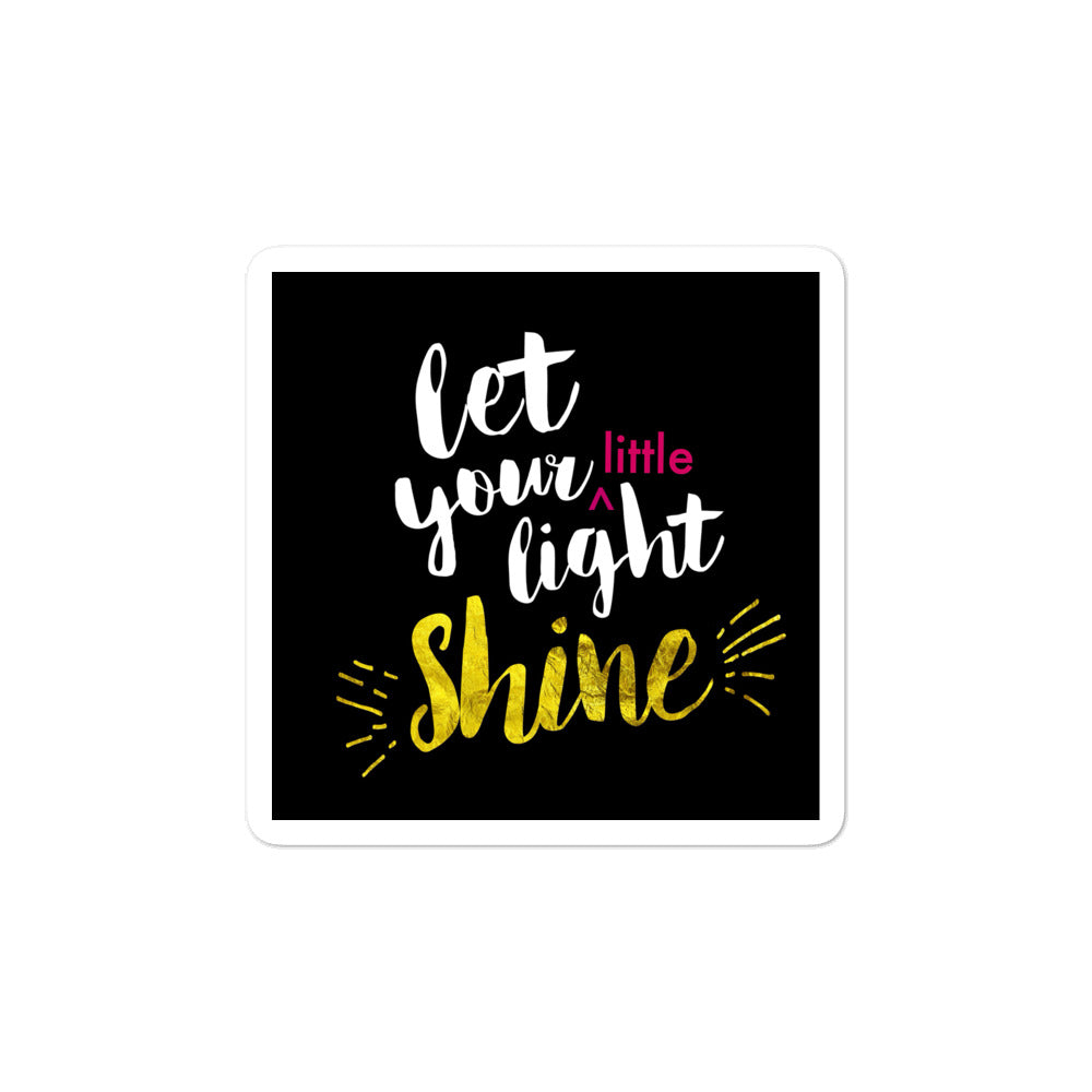 Let Your Little Light Shine - Bubble-free stickers