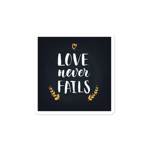 Love Never Fails - Bubble-Free Stickers