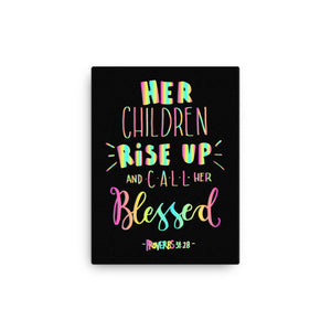 Her Children Rise Up and Call Her Blessed - Wall Canvas - Ready-To-Hang Wall Art for Kids Room or Playroom