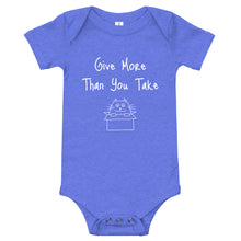 Load image into Gallery viewer, Give More Than You Take: Baby Onesie - A Collection Of Goods