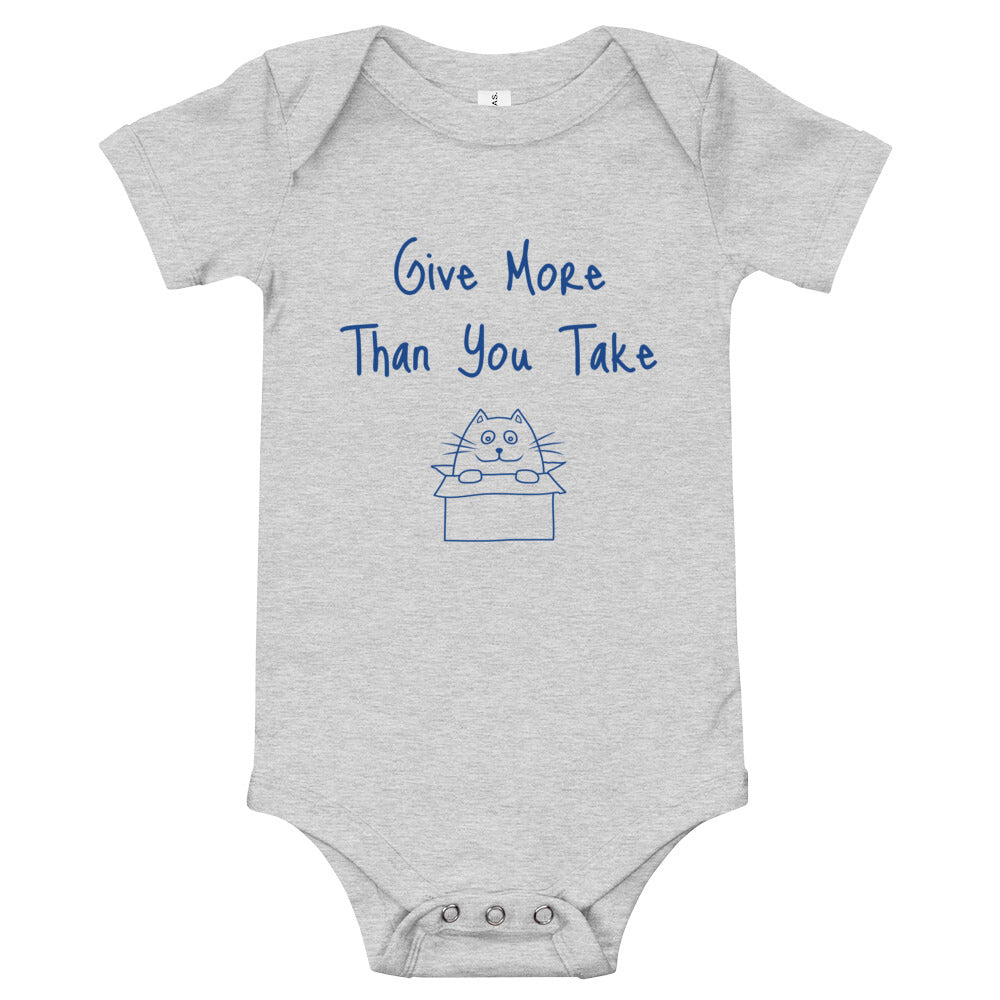 Give More Than You Take: Baby Onesie - A Collection Of Goods