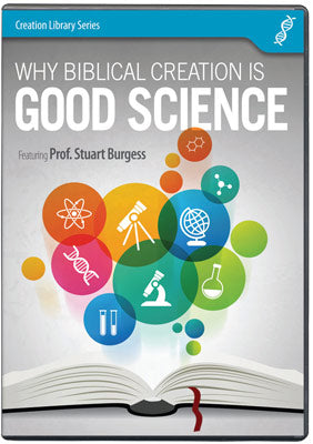Cover Image for Why Biblical Creation is Good Science