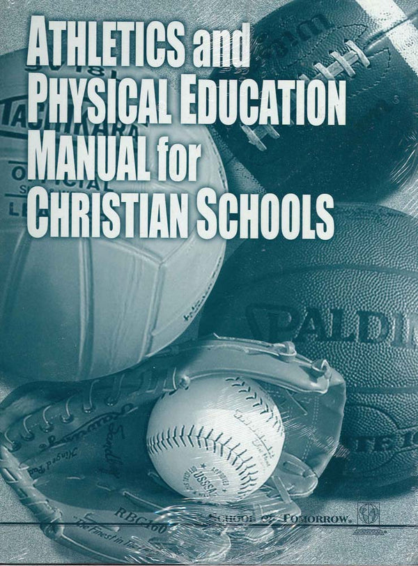 Cover Image for Athletics And Physical Education Manual For Christian Schools