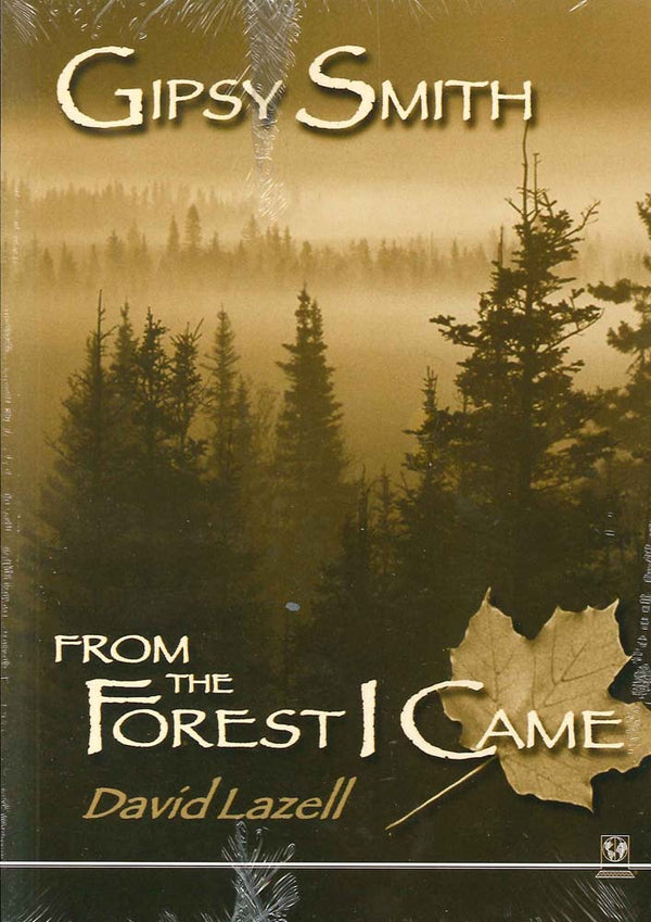 Cover Image for Gipsy Smith: From The Forest I Came