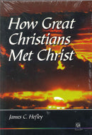 Cover Image for How Great Christians Met Christ