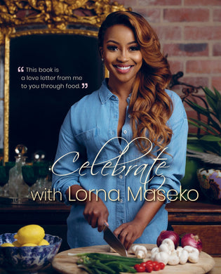 Celebrate with Lorna Maseko