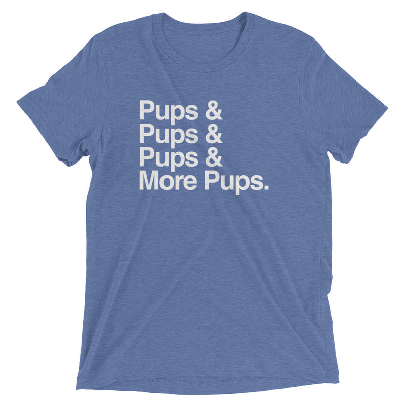 Never Enough Pups Tee