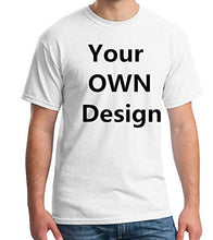 Load image into Gallery viewer, Custom T Shirts, Add Your Own Custom Text Name, Personalized Message or Image, for Men & Women T-Shirt, Cotton T Shirt