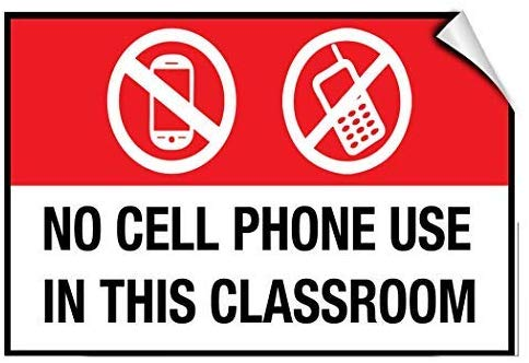 No Cell Phone Use in The Classroom Business Warning Stickers Lable Decal Safety Signs and Stickers Vinyl for House Van Property Car Window 7 Inches X 10 Inches
