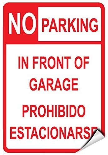 No Parking in Front of Garage Prohibido Estacionarse Warning Stickers Lable Decal Safety Signs and Stickers Vinyl for House Van Property Car Window 7 Inches X 10 Inches