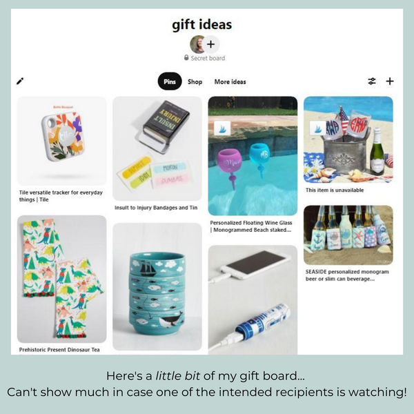 a secret gift board on pinterest to keep me organized