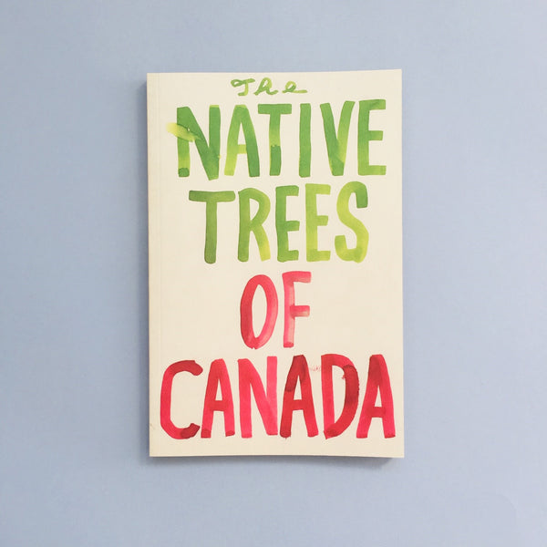 The Native Trees of Canada