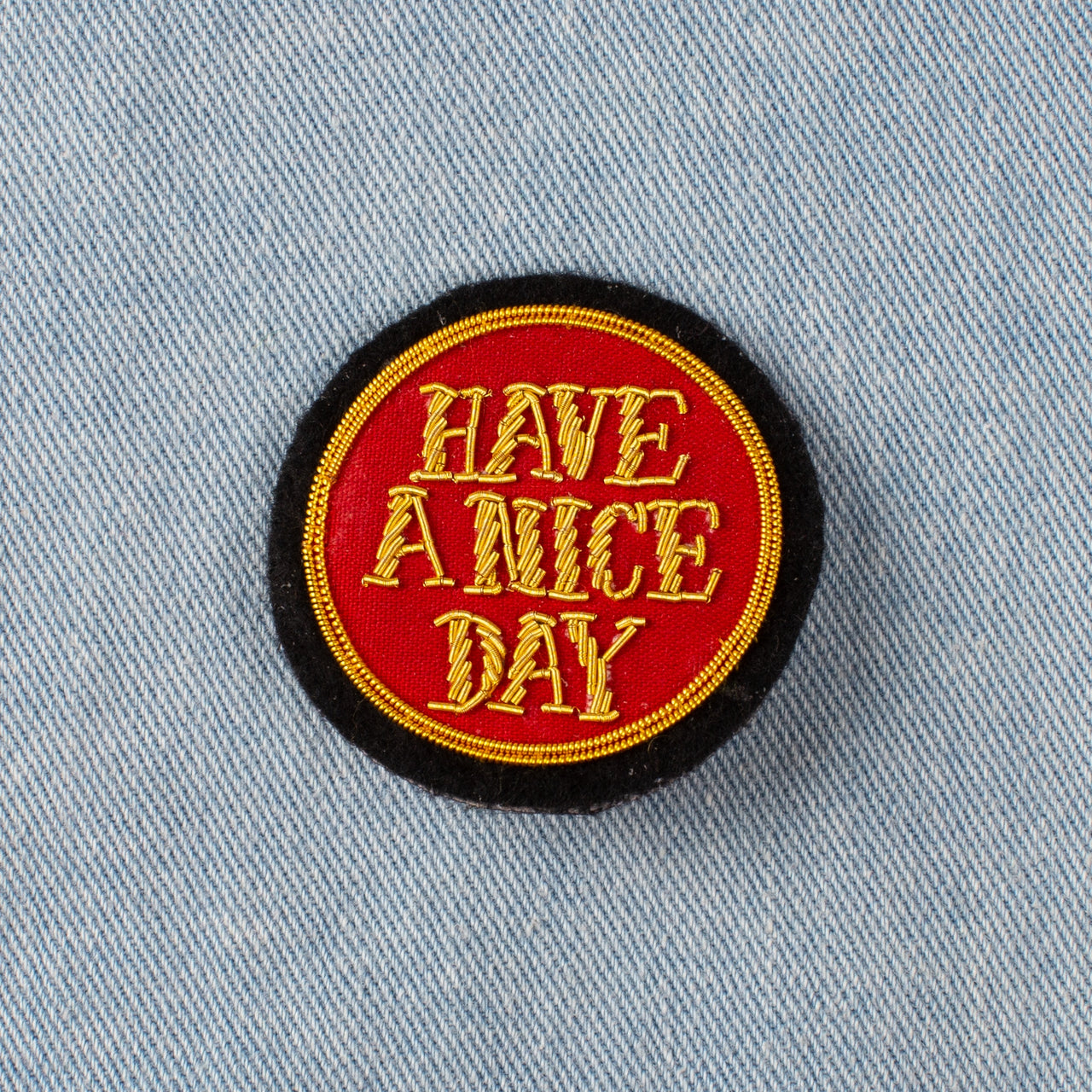 Embroidered Pin - Have a Nice Day