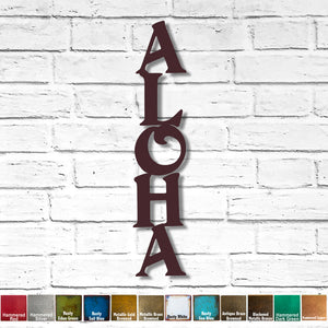 "ALOHA sign - Vertical - Metal Wall Art Home Decor - Handmade in the USA - Choose 24"", 36"" or 45"" Tall - Choose your Patina Color - Free Ship"
