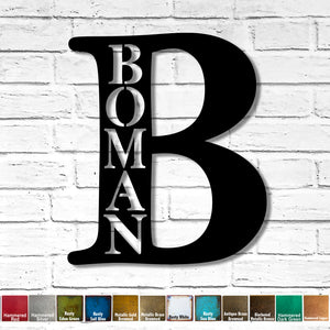 "Custom Order - Letter B with BOMAN cutout - Measures 32"" tall x 27.5"" wide - Finished in Rusty Black"