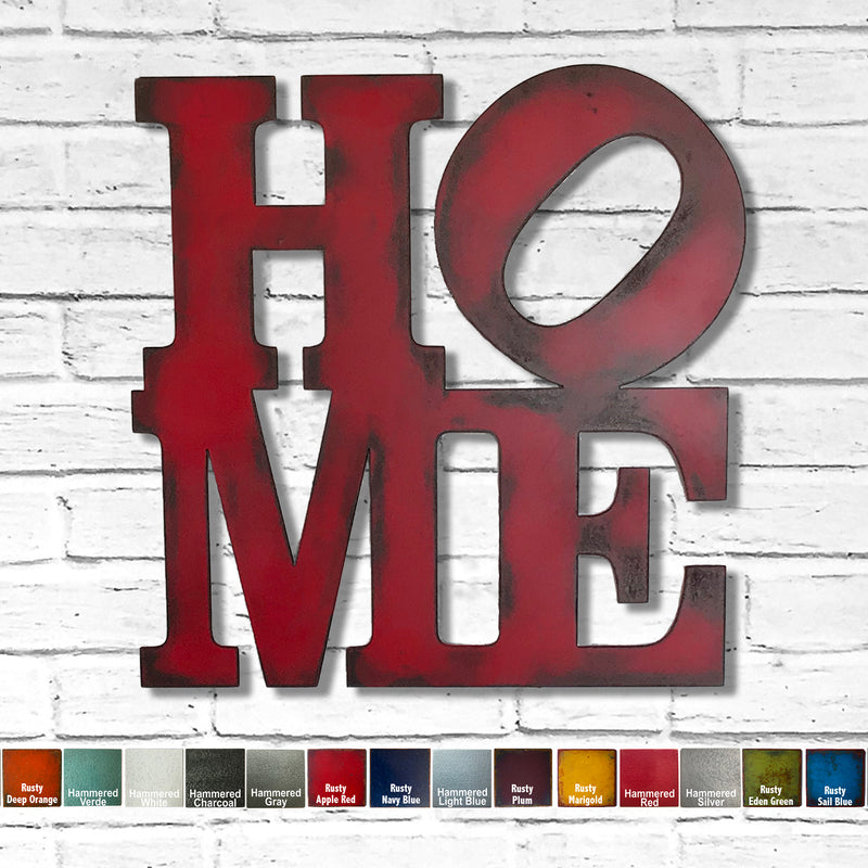 HOME sign - Robert Indiana Style - Metal Wall Art Home Decor - Handmade in the USA - Choose 9