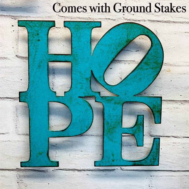 "HOPE Lawn Sign - Metal Lawn or Garden Decor - Handmade in the USA - Choose 17"" or 24"" - Choose your Patina Color! FREE SHIPPING"