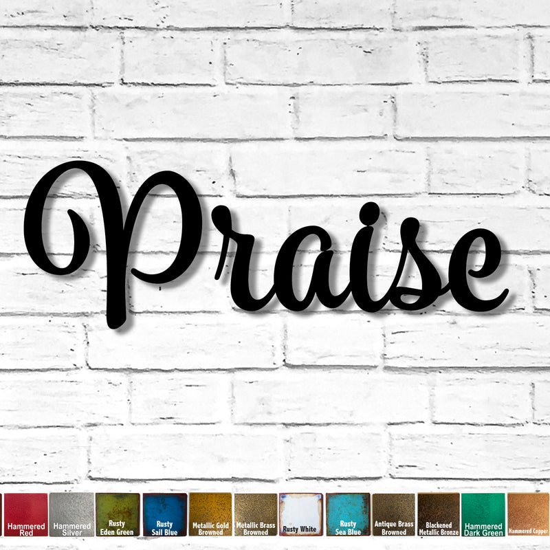 Custom Order - Praise - Spumante Font - Metal Wall Art Home Decor - Measures 53