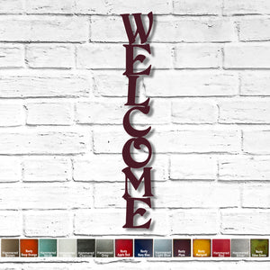 "WELCOME sign - Vertical - Metal Wall Art Home Decor - Handmade in the USA - Choose 24"", 36"" or 45"" Tall - Choose your Patina Color! FREE SHIPPING"