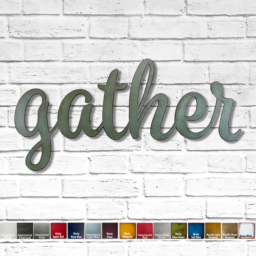 "gather sign - Metal Wall Art Home Decor - Handmade in the USA - Choose 17"", 23"" or 32"" Wide - Choose your Patina Color - Free Ship"