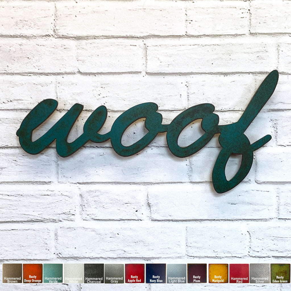 "woof sign - Metal Wall Art Home Decor - Handmade in the USA - Choose 17"", 24"" or 36"" Wide - Choose your Patina Color - Free Ship"