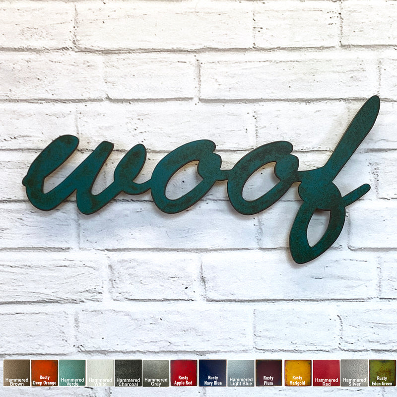 woof sign - Metal Wall Art Home Decor - Handmade in the USA - Choose 17