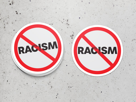 Anti-Racism Benefit Sticker