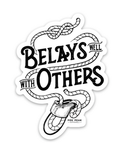 Belays Well With Others Sticker