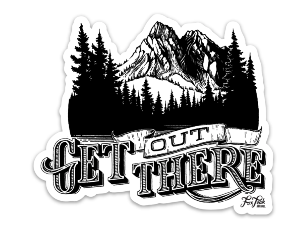 Get Out There Sticker