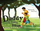 Daddy Is Feeling Blue (Hardcover)
