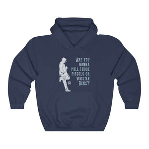 Are you gonna pull those pistols or whistle Dixie? Clint Eastwood Inspired Hoodie