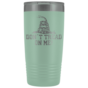 Don't Tread On Me Stainless Steel Tumbler