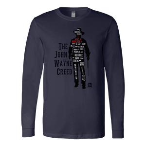 The John Wayne Creed Premium Long Sleeve T-Shirt