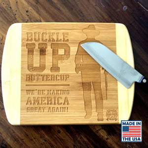 Buckle Up John Wayne Laser Engraved Real Bamboo Wood Cutting Board - MADE IN THE USA! Great Gift Idea!
