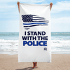 I Stand With The Police Luxury Pool / Beach Towel