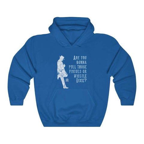 Image of Are you gonna pull those pistols or whistle Dixie? Clint Eastwood Inspired Hoodie