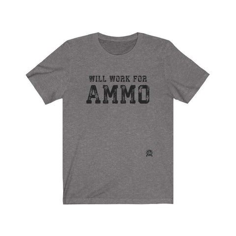 Image of Will Work For Ammo Premium Jersey T-Shirt