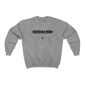 Anti Socialism Sweatshirt