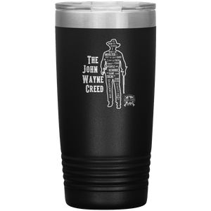 The John Wayne Creed Premium Stainless Steel Etched Tumbler