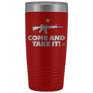 Come and Take It Stainless Etched Tumbler