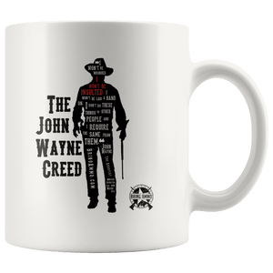 The John Wayne Creed Coffee Mug