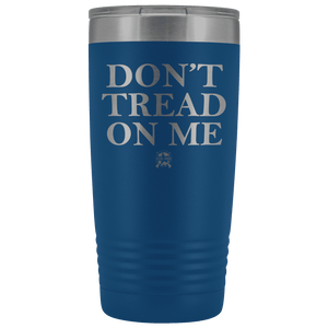 Don't Tread On Me Stainless Etched Tumbler