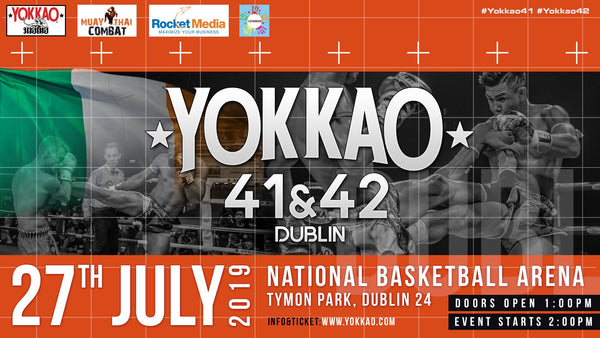 Dublin, Ireland set to host YOKKAO 41 - 42!