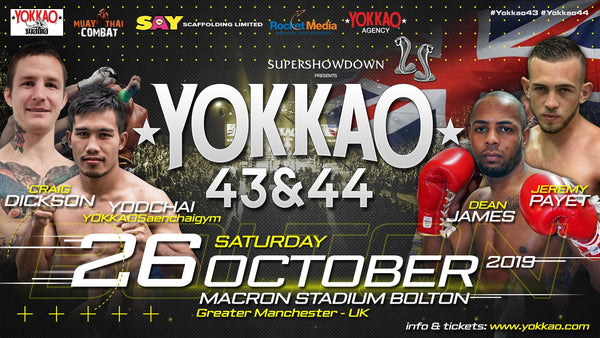YOKKAO 43 - 44 Confirmed for Bolton on 26 October