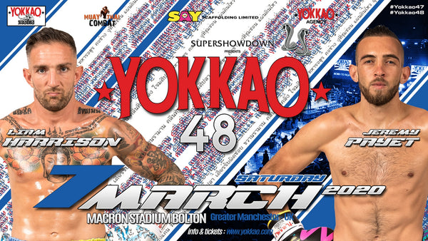 LIAM HARRISON VS JEREMY PAYET TO HEADLINE YOKKAO 48