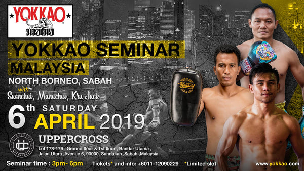 Sabah to Host YOKKAO Seminar with Saenchai & Manachai
