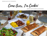 Brunchaholics Presents: Come Over, I'm Cookin' (e-book)