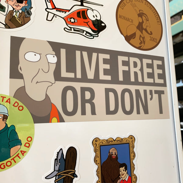 LIVE FREE OR DON'T Neutral Bumper Stickers