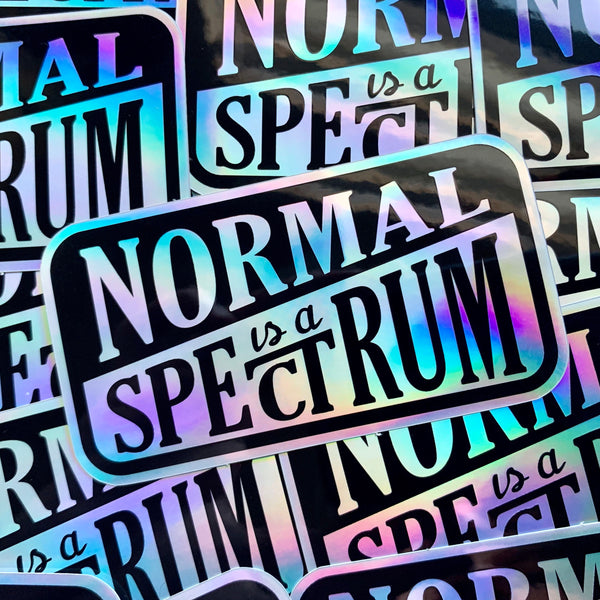 Normal is a Spectrum Holographic Vinyl Sticker